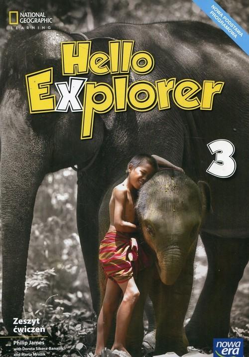 okładka Hello Explorer 3 Zeszyt ćwiczeń Szkoła podstawowa, Książka | Philip James, Dorota Sikora-Banasik, M Mrozik