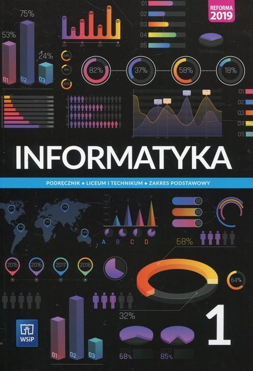okładka Informatyka 1 Podręcznik Zakres podstawowy Liceum i technikum, Książka | Wanda Jochemczyk, Katarzyna Olędzka