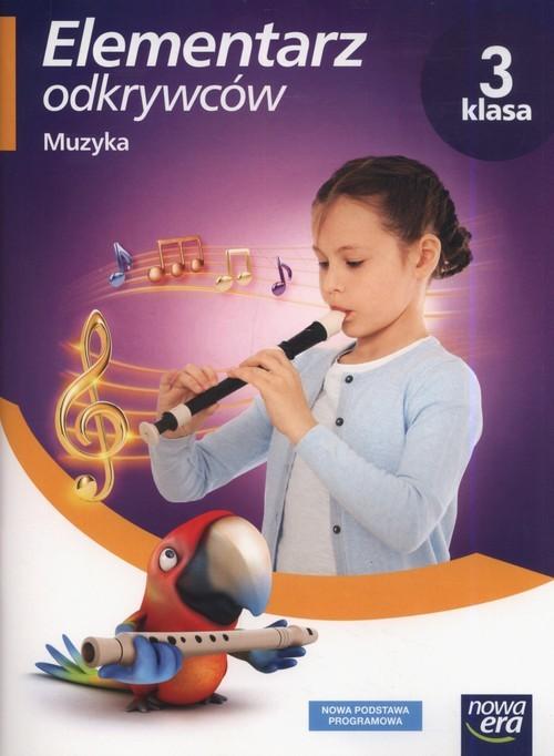 okładka Elementarz odkrywców 3 Muzyka Szkoła podstawowa, Książka | Monika Gromek, Grażyna Kilbach
