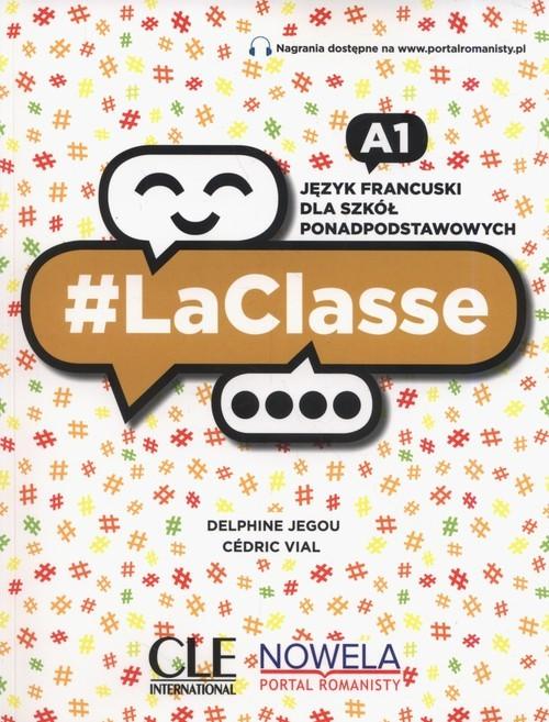 okładka LaClasse A1 Podręcznik Szkoła ponadpodstawowa, Książka | Delphine Jegou, Cedric Vial
