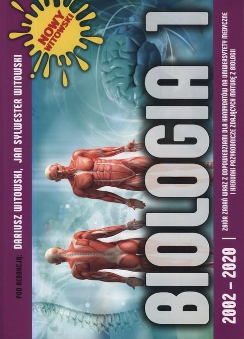 okładka Biologia 1 2002-2020 Anatomia i fizjologia człowieka Zbiór zadań maturalnych wraz z odpowiedziamiksiążka |  | Dariusz Witowski, Jan Sylwester Witowski