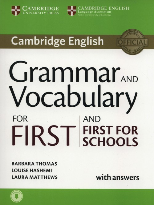 okładka Grammar and Vocabulary for First and First for Schools Book with Answers and Audio, Książka | Barbara Thomas, Louise Hashemi, Laur Matthews