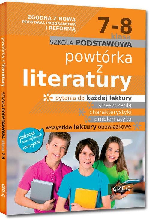okładka Powtórka z literatury - szkoła podstawowa - klasy 7-8, Książka | Jakub Baczyński, Olga Gradoń, Adam Karczewski