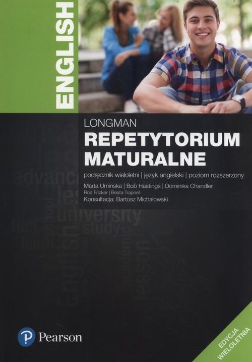 okładka Longman Repetytorium maturalne Podręcznik poziom rozszerzony Edycja wieloletnia + Testy maturalne Szkoły ponadgimnazjalneksiążka |  | Marta Umińska, Bob Hastings, Domini Chandler