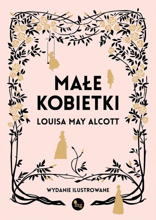 okładka Małe kobietki wersja ilustrowana, Książka | Louisa May Alcott
