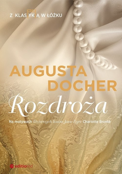 okładka Rozdroża Z klas(yk)ą w łóżku, Książka | Docher Augusta