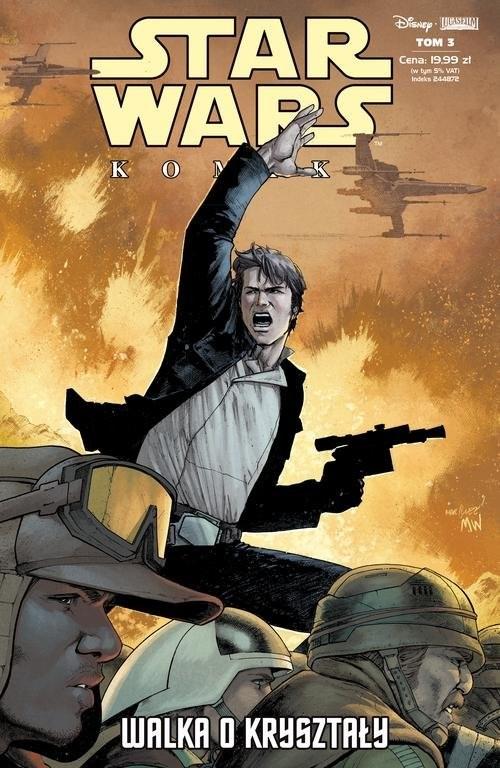 okładka Star Wars Komiks 3/2019 Walka o kryształy, Książka   Gillen Kieron