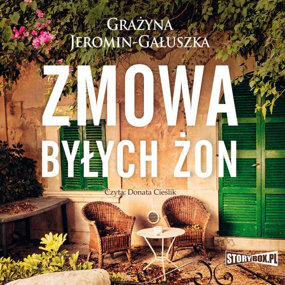 okładka Zmowa byłych żon, Audiobook | Grażyna Jeromin-Gałuszka