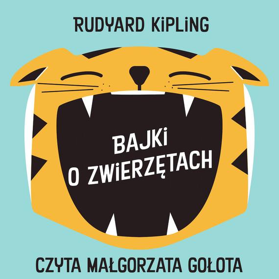 okładka Bajki o zwierzętachaudiobook | MP3 | Rudyard Kipling
