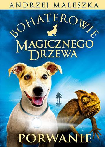 okładka Bohaterowie Magicznego Drzewa. Porwanieksiążka |  | Andrzej Maleszka
