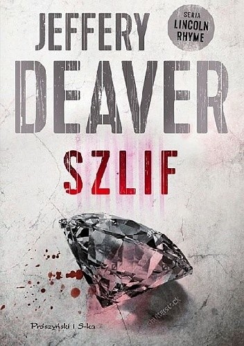 okładka Szlif, Książka | Deaver Jeffery