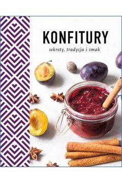 okładka Konfitury. Sekrety, tradycja i smak   , Książka | Jackowska Wanda