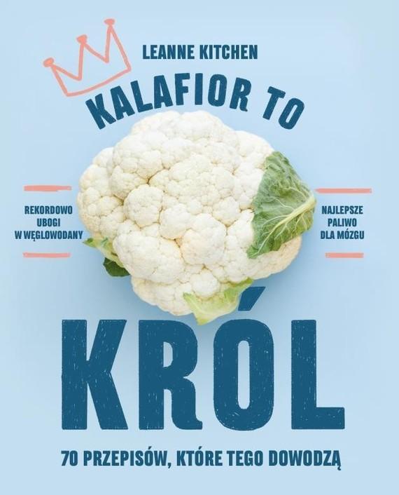 okładka Kalafior to król, Książka | Kitchen Leanne