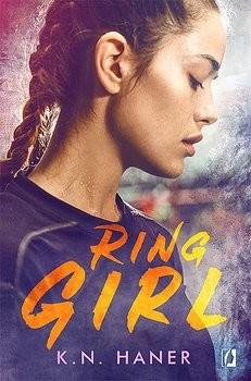 okładka  Ring Girl, Książka | K.N.  Haner