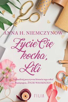 okładka Życie cię kocha, Lili, Książka | H Niemczynow Anna