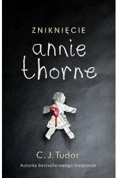 okładka Zniknięcie Annie Thorne, Książka | Tudor C.J.