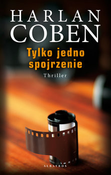 okładka Tylko jedno spojrzenie, Książka | Coben Harlan