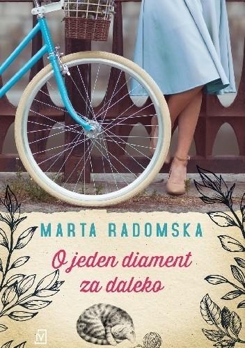 okładka O jeden diament za daleko, Książka | Marta Radomska