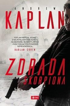 okładka Zdrada Skorpiona, Książka | Andrew Kaplan