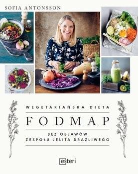 okładka Wegetariańska dieta Fodmap. Bez objawów zespołu jelita drażliwego, Książka | Antonsson Sofia