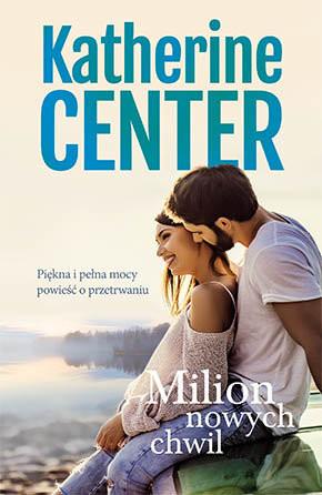okładka Milion nowych chwil, Książka | Center Katherine