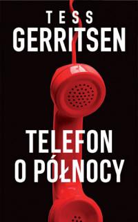 okładka Telefon o północy, Książka   Tess Gerritsen