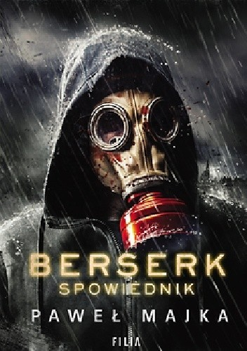 okładka Berserk. Spowiednik, Książka | Majka Paweł