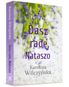 okładka Dasz radę, Nataszo. Tom 2książka      Karolina Wilczyńska