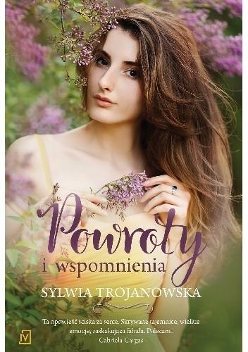 okładka Powroty i wspomnienia, Książka | Trojanowska Sylwia
