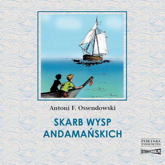 okładka Skarb Wysp Andamańskichaudiobook | MP3 | Antoni Ferdynand Ossendowski
