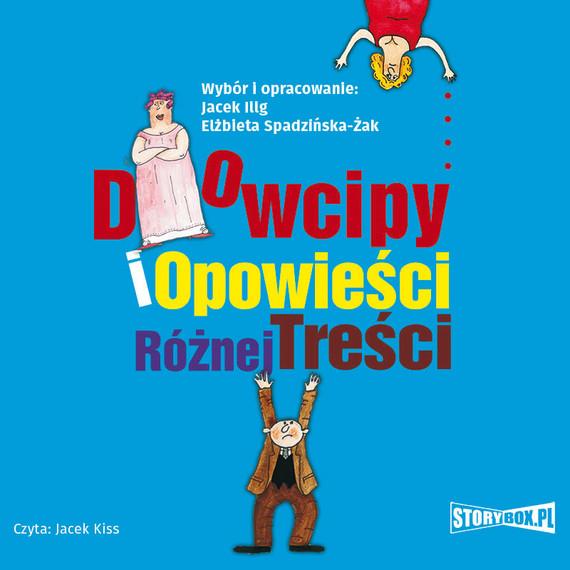 okładka Wybór i opracowanie: Jacek Illg, Elżbieta Spadzińska-Żak, Audiobook | Jacek Illg, Elżbieta Spadzińska-Żak