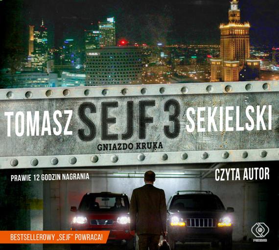 okładka Sejf 3. Gniazdo Krukaaudiobook   MP3   Tomasz Sekielski