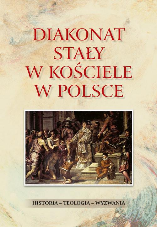okładka Diakonat stały w Kościele w Polsce, Książka | Waldemar dk. Rozynkowski