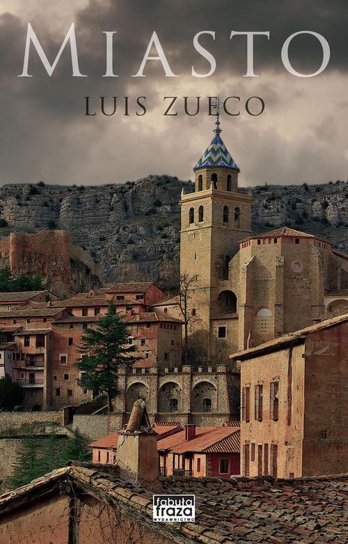 okładka Miasto, Książka | Zueco Luis