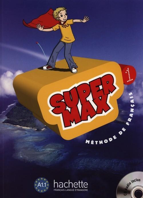 okładka Super Max 1 Podręcznik z płytą CD Szkoła podstawowa, Książka | Hugues Denisot, Catherine Macquart-Martin