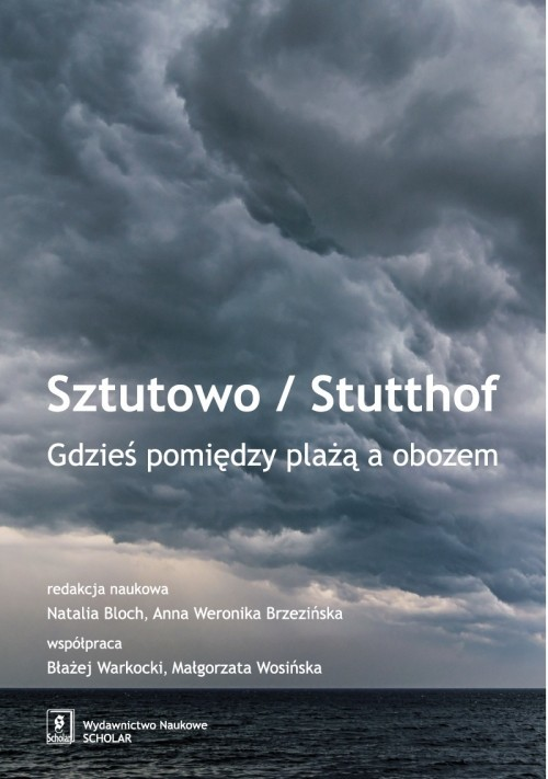 okładka Sztutowo/Stutthof Gdzieś pomiędzy plażą a obozem, Książka |