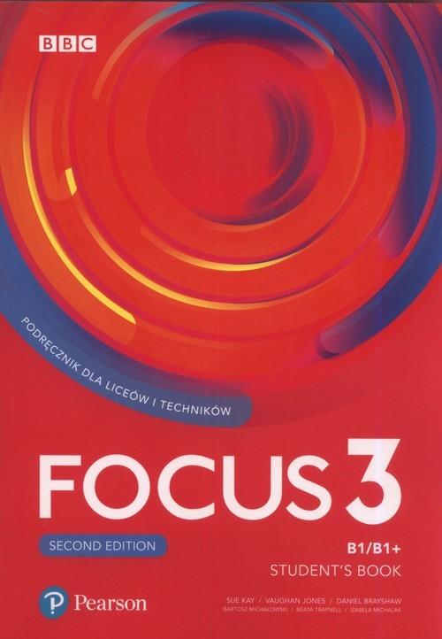 okładka Focus Second Edition 3 Student's Book + CD Szkoła ponadpodstawowa i ponadgimnazjalna, Książka | Sue Kay, Vaughan Jones, Daniel Brayshaw, Mich