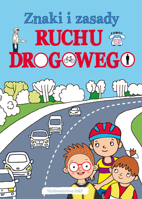 okładka Znaki i zasady ruchu drogowego, Książka |