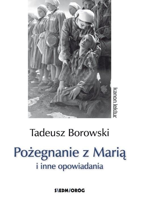 okładka Pożegnanie z Marią i inne opowiadania, Książka | Borowski Tadeusz