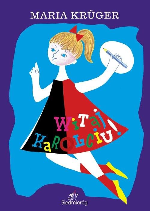 okładka Witaj, Karolciu!, Książka | Kruger Maria