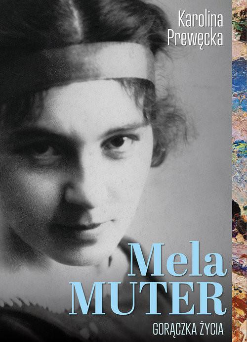 okładka Mela Muter Gorączka Życia, Książka | Prewęcka Karolina