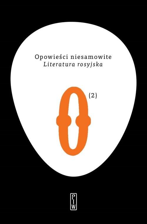 okładka Opowieści niesamowite 2. Literatura rosyjska, Książka | Praca Zbiorowa