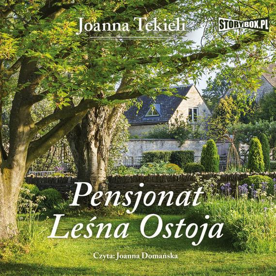 okładka Pensjonat Leśna Ostoja, Audiobook | Joanna Tekieli