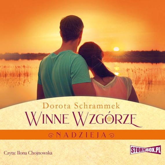 okładka Winne Wzgórze. Nadziejaaudiobook | MP3 | Dorota Schrammek