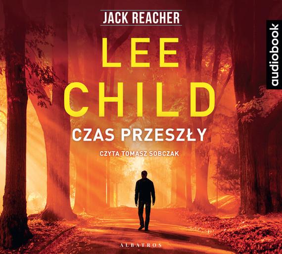 okładka CZAS PRZESZŁY, Audiobook | Lee Child