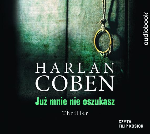 okładka JUŻ MNIE NIE OSZUKASZaudiobook | MP3 | Harlan Coben