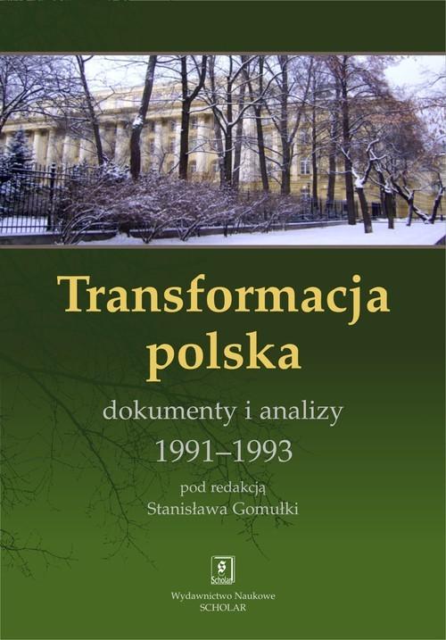 okładka Transformacja polska Dokumnety i analizy 1991 - 1993 Dokumnety i analizy 1991-1993, Książka |