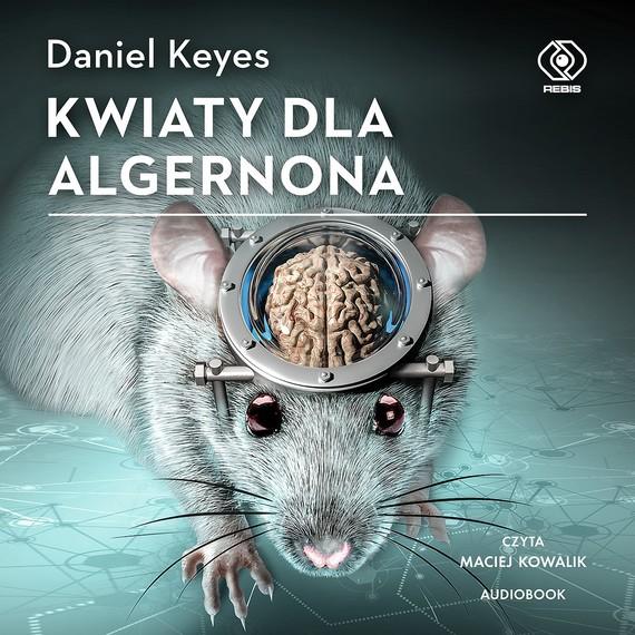 okładka Kwiaty dla Algernona, Audiobook | Daniel Keyes
