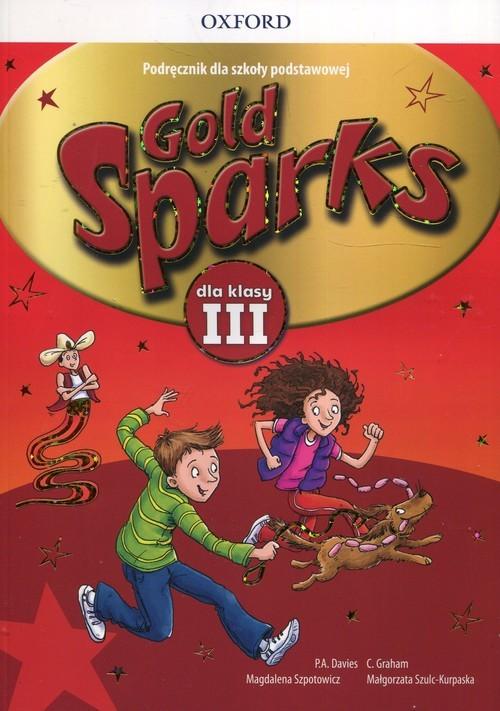 okładka Gold Sparks 3 Podręcznik + CD, Książka | P.A. Davies, C. Graham, Magdalena Szpotowicz