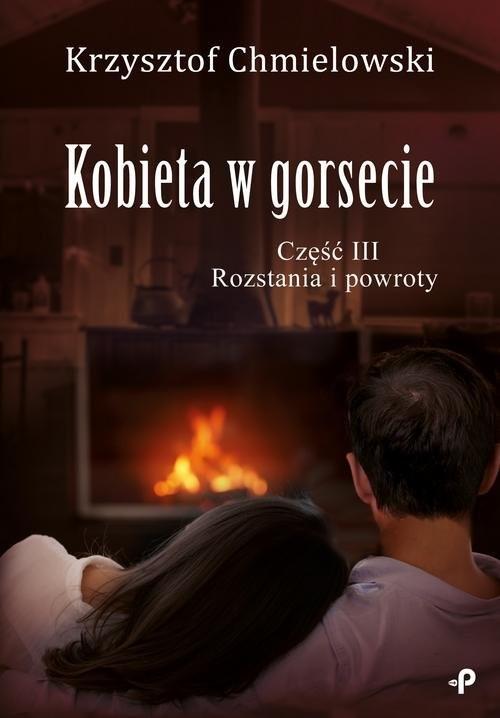 okładka Kobieta w gorsecie Część III Rozstania i powroty, Książka | Chmielowski Krzysztof